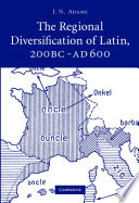The Regional Diversification of Latin 200 BC   AD 600