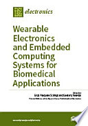 Wearable Electronics and Embedded Computing Systems for Biomedical Applications