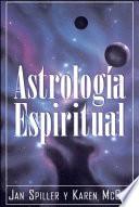 Astrologia Espiritual  Spiritual Astrology