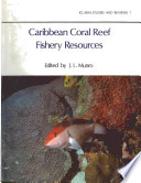 Caribbean Coral Reef Fishery Resources