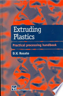 Extruding Plastics : than other processes by consuming at least 36...