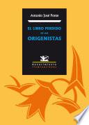 El libro perdido de los origenistas