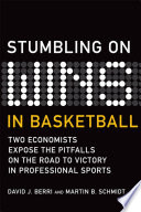 Stumbling On Wins in Basketball