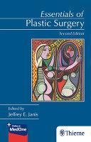 Essentials of Plastic Surgery  Second Edition