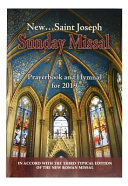 St. Joseph Sunday Missal And Hymnal For 2019 : parish participation. contains the complete masses...