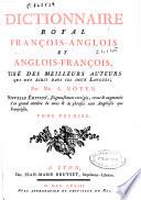 Dictionnaire royal fran  ois anglois et anglois fran  ois