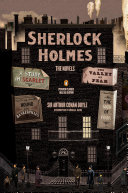 Sherlock Holmes: The Novels : graphic deluxe edition with an introduction by michael...