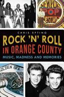 Rock  n  Roll in Orange County