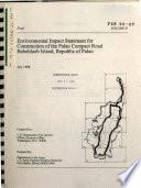 Ebook Construction of the Palau Compact Road, Babeldaob Island, Republic of Palau Epub N.A Apps Read Mobile