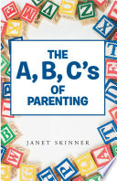 The A, B, C's of Parenting Infant You Are Just Finding