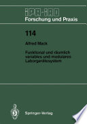 Funktional und räumlich variables und modulares Laborgerätesystem