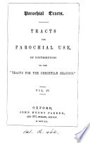 Parochial tracts  Tracts for parochial use  by contributors to the  Tracts for the Christian seasons   Book PDF