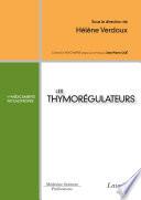 Les médicaments psychotropes : les thymorégulateurs
