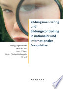 Bildungsmonitoring und Bildungscontrolling in nationaler und internationaler Perspektive