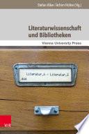 Literaturwissenschaft und Bibliotheken