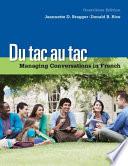Du tac au tac  Managing Conversations in French
