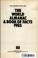 The world almanac and book of facts  1985