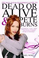 The Mad, Bad and Dangerous Guide to Dead Or Alive and Pete Burns Pdf/ePub eBook