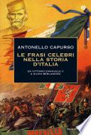 Le frasi celebri nella storia d Italia