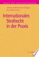 Internationales Strafrecht in der Praxis