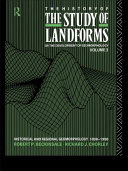 The History Of The Study Of Landforms Volume 3 Routledge Revivals