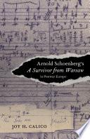 Arnold Schoenberg s A Survivor from Warsaw in Postwar Europe