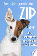 Zip or The Adventures of a Frisky Fox Terrier