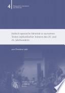 Jüdisch-spanische Identität in narrativen Texten sephardischer Autoren des 20. und 21. Jahrhunderts