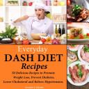 Everyday DASH Diet Recipes