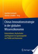 Chinas Innovationsstrategie in der globalen Wissensökonomie