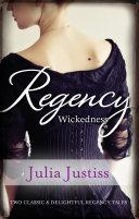 Regency Wickedness The Untamed Heiress A Scandalous Proposal