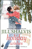 Holiday Wishes  A Heartbreaker Bay Novella