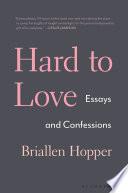 Hard to Love Book PDF