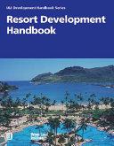 Resort Development Handbook Guide To All Facets Of Developing Resort