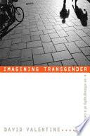 Imagining Transgender