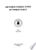 Air Force Combat Units Of World War II : ...