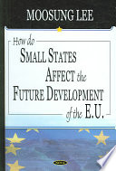 How Do Small States Affect The Future Development Of The E U