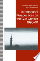 International Perspectives on the Gulf Conflict  1990 91