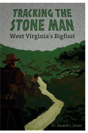 Tracking the Stone Man Virginia And A Description Of The