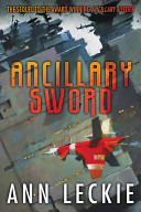 Ancillary Sword  Imperial Radch Book 2
