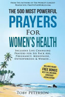 The 500 Most Powerful Prayers for Women's Health
