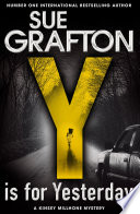 Y Is For Yesterday : millhone mystery series by sue grafton. the darkest...