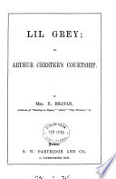 Lil Grey  or  Arthur Chester s courtship
