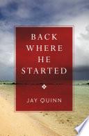 Back Where He Started Book PDF