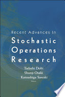 Recent Advances In Stochastic Operations Research book