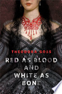 Red as Blood and White as Bone A Tor.Com Original