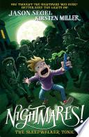 Nightmares  The Sleepwalker Tonic