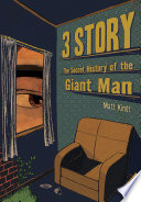 3 Story  The Secret History of the Giant Man