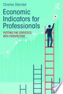 Economic Indicators For Professionals