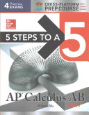 5 Steps to a 5  AP Calculus AB 2017 Cross Platform Prep Course
